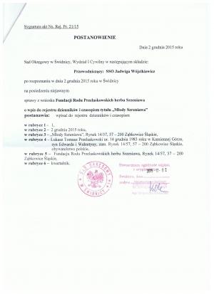 Zatwierdzenie ze strony Sądu w Świdnicy poprzez wpis do rejestru kwartalnika Młody Szreniawa 1